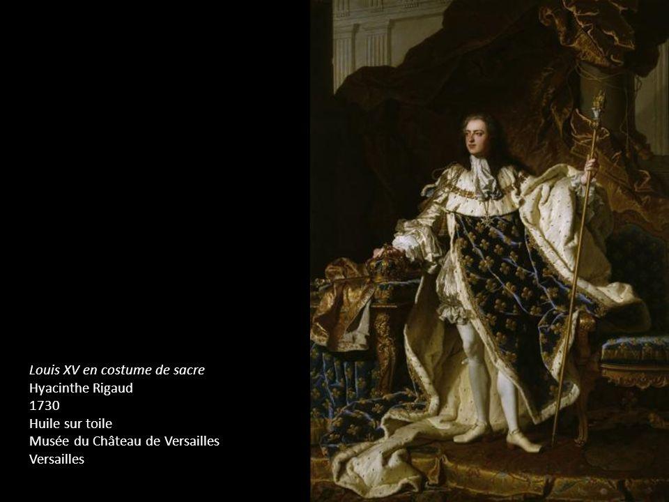 Louis XV en costume de sacre Hyacinthe Rigaud 1730 Huile sur toile Musée du Château de Versailles Versailles
