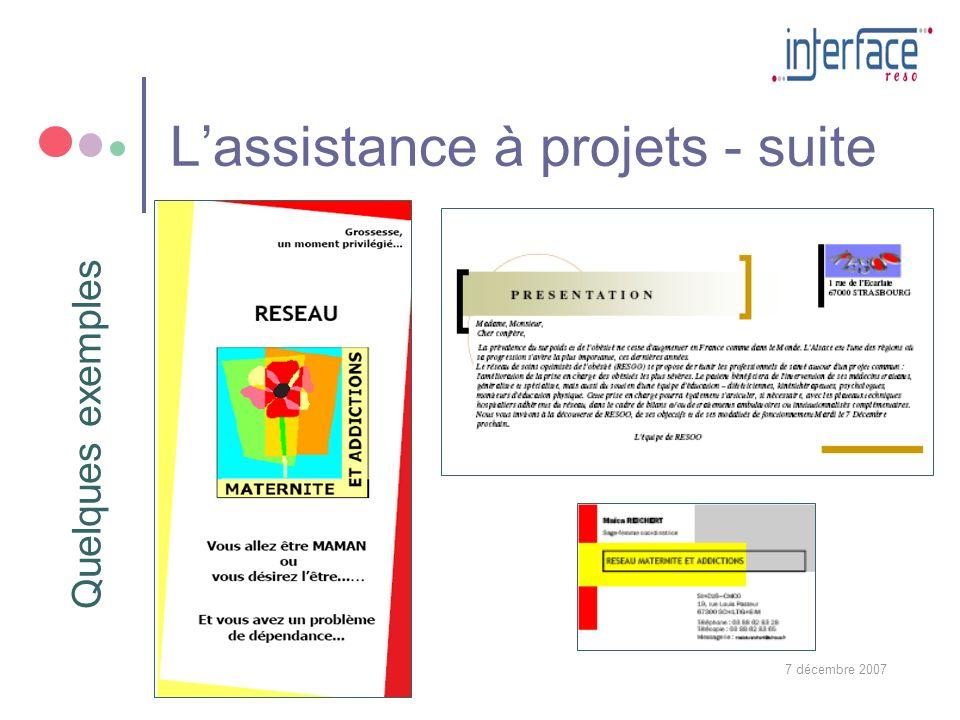 7 décembre 200726 Lassistance à projets - suite Quelques exemples