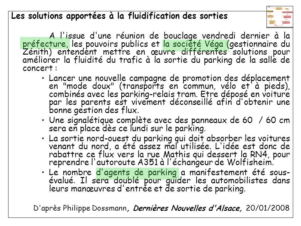 Les solutions apportées à la fluidification des sorties A l'issue d'une réunion de bouclage vendredi dernier à la préfecture, les pouvoirs publics et