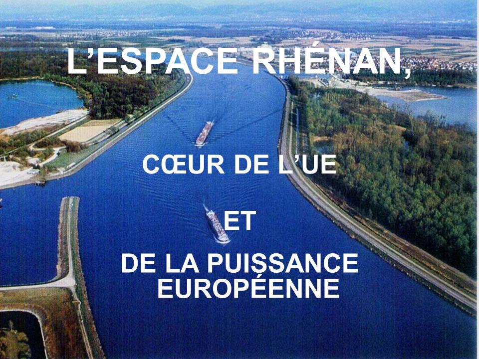 CŒUR DE LUE DE LA PUISSANCE EUROPÉENNE ET LESPACE RHÉNAN,