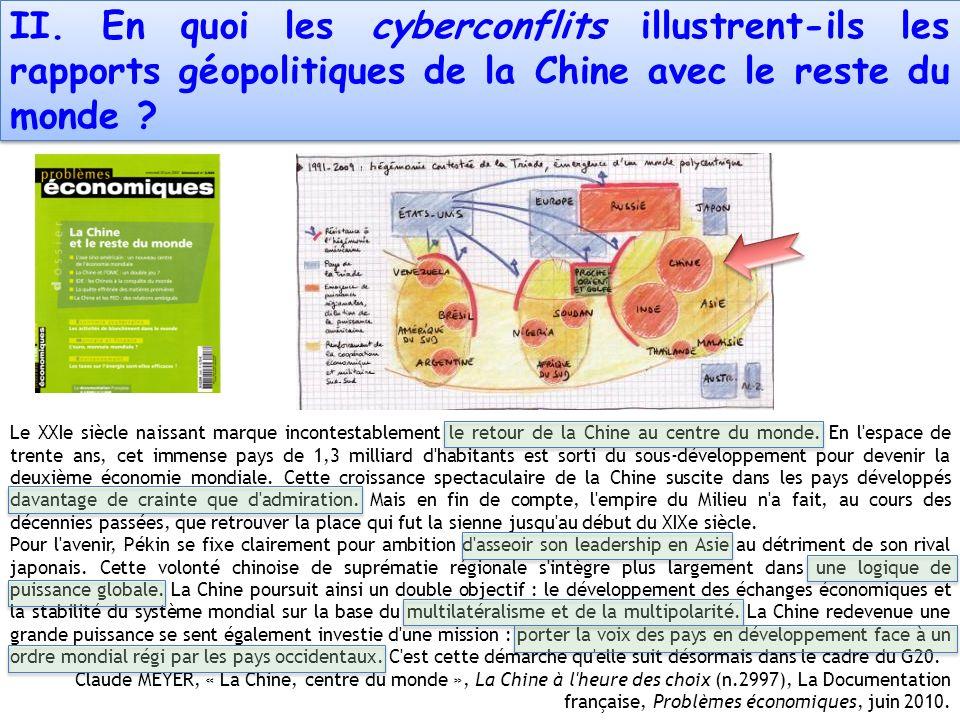 II. En quoi les cyberconflits illustrent-ils les rapports géopolitiques de la Chine avec le reste du monde ? Le XXIe siècle naissant marque incontesta