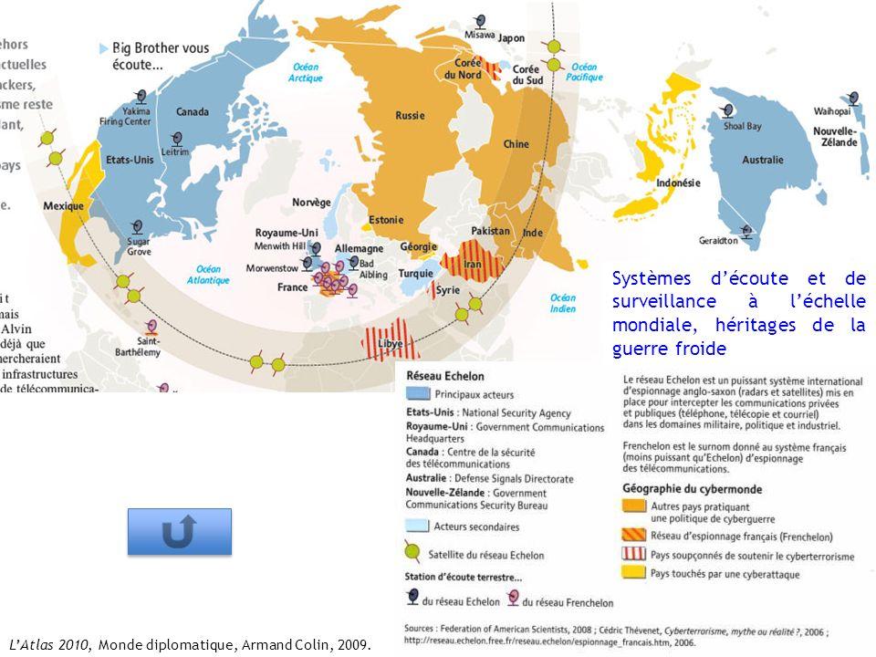 LAtlas 2010, Monde diplomatique, Armand Colin, 2009. Systèmes découte et de surveillance à léchelle mondiale, héritages de la guerre froide