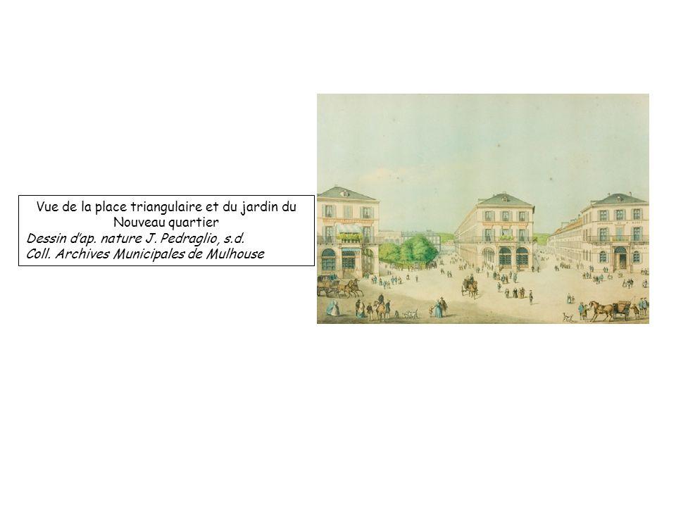 Vue de la place triangulaire et du jardin du Nouveau quartier Dessin dap. nature J. Pedraglio, s.d. Coll. Archives Municipales de Mulhouse