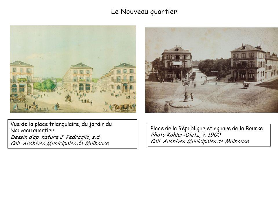 Vue de la place triangulaire, du jardin du Nouveau quartier Dessin dap. nature J. Pedraglio, s.d. Coll. Archives Municipales de Mulhouse Place de la R