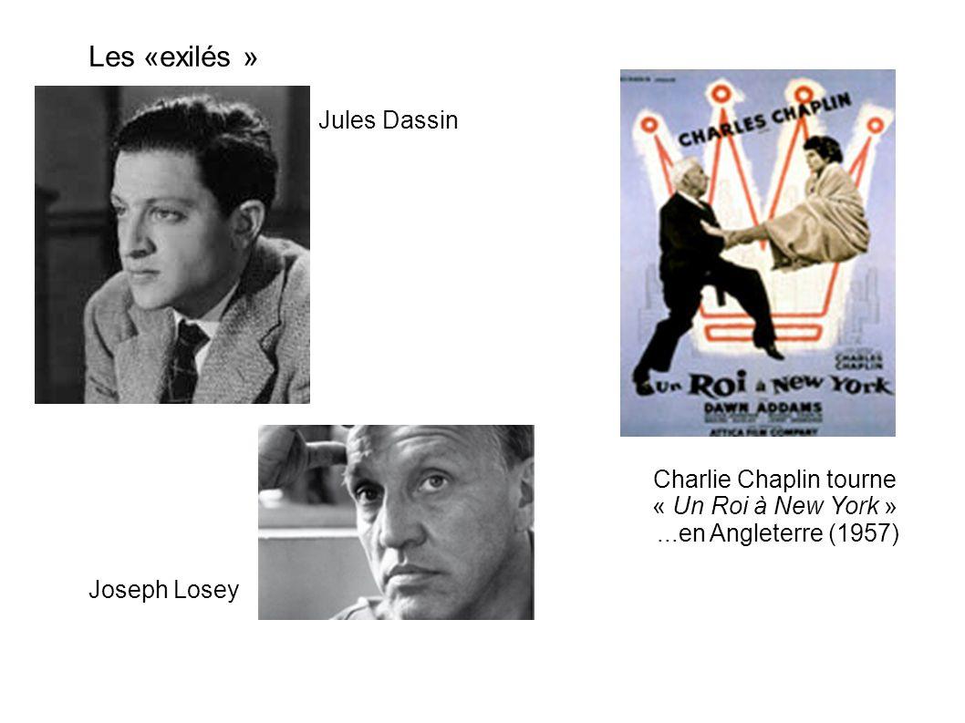 Les «exilés » Jules Dassin Joseph Losey Charlie Chaplin tourne « Un Roi à New York »...en Angleterre (1957)