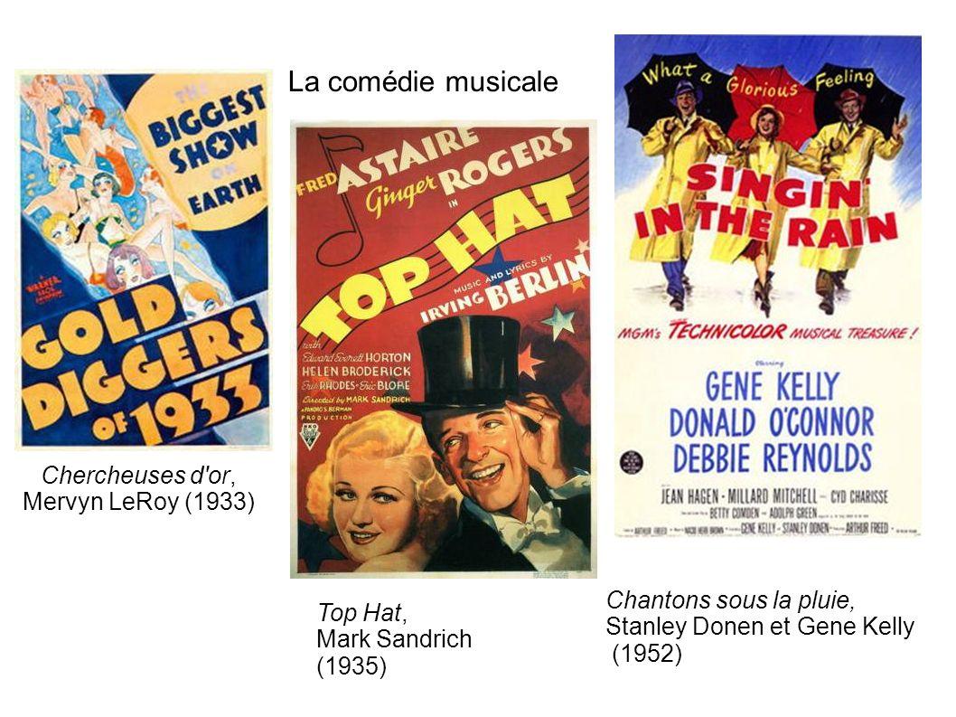 La comédie musicale Chercheuses d or, Mervyn LeRoy (1933) Top Hat, Mark Sandrich (1935) Chantons sous la pluie, Stanley Donen et Gene Kelly (1952)