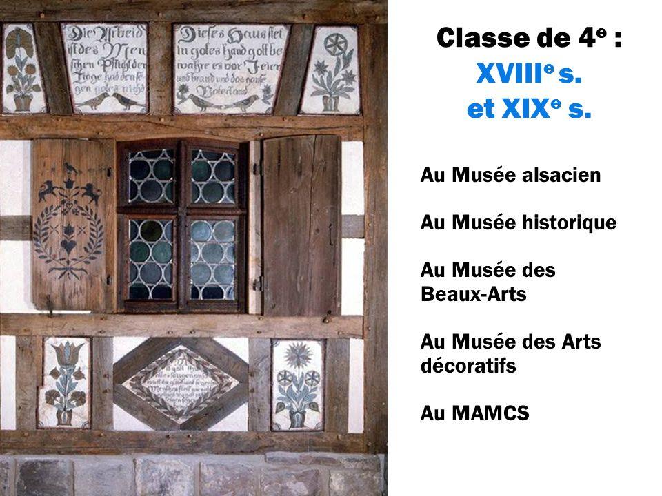 Classe de 4 e : XVIII e s. et XIX e s.