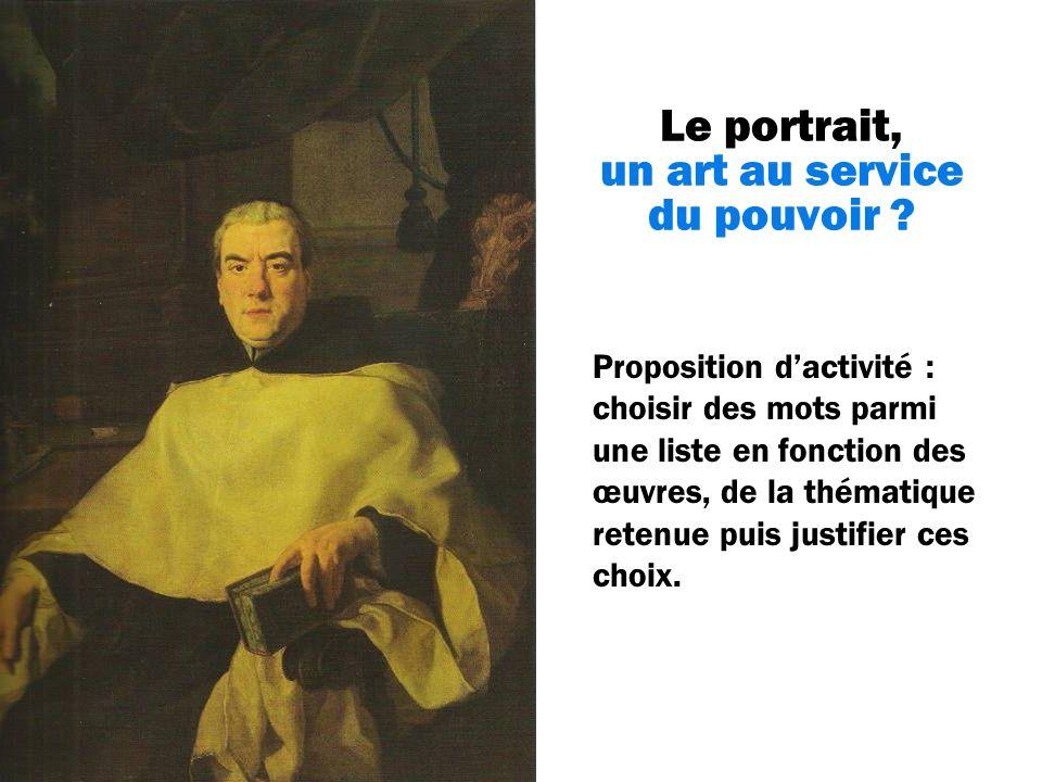 Le portrait, un art au service du pouvoir .