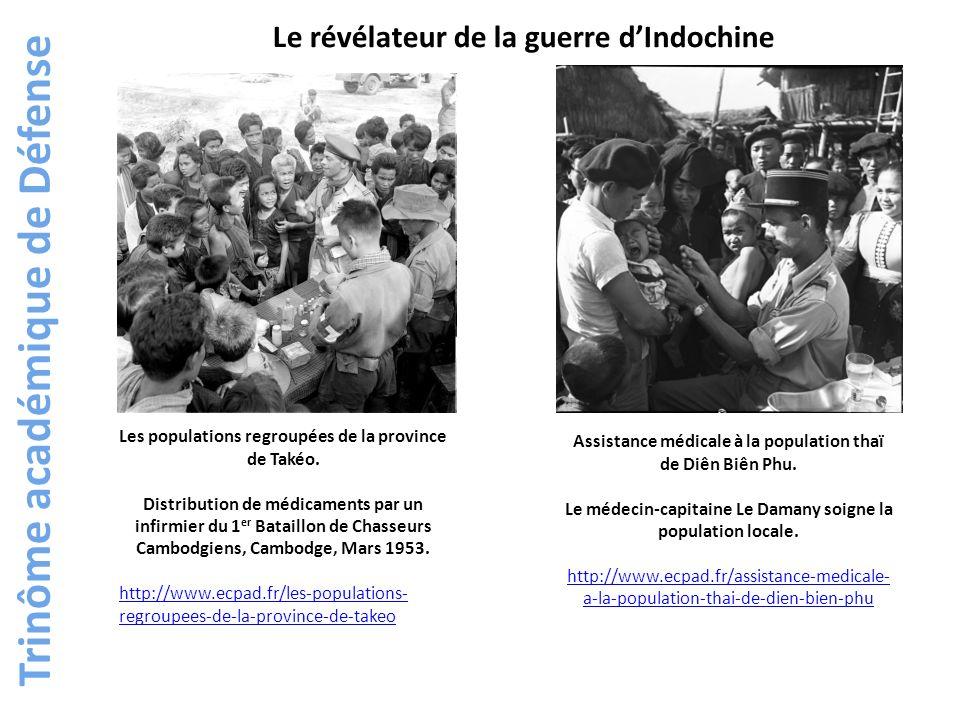 Trinôme académique de Défense Les populations regroupées de la province de Takéo. Distribution de médicaments par un infirmier du 1 er Bataillon de Ch