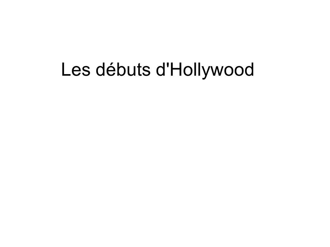 Les débuts d'Hollywood
