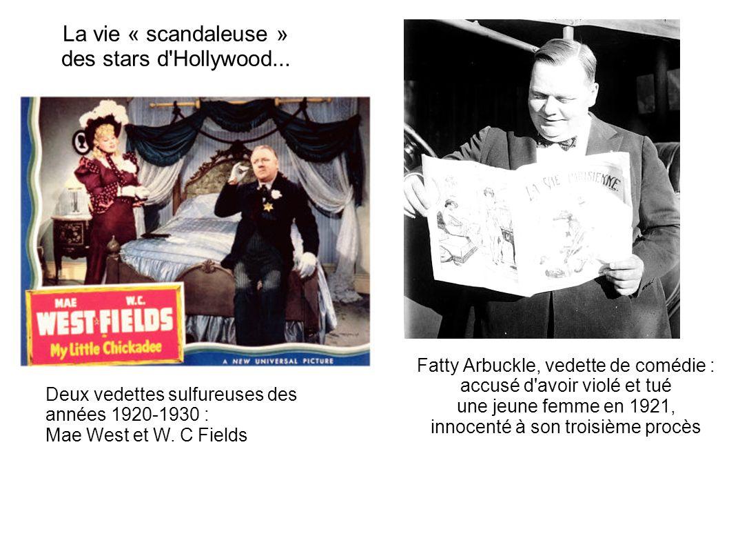La vie « scandaleuse » des stars d'Hollywood... Fatty Arbuckle, vedette de comédie : accusé d'avoir violé et tué une jeune femme en 1921, innocenté à