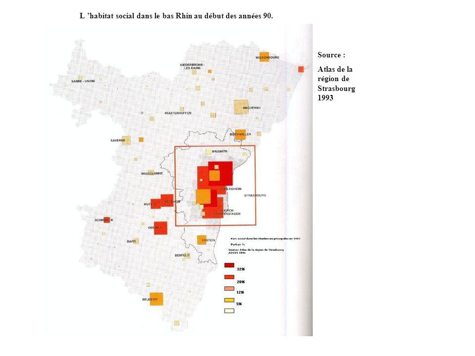 L habitat social dans le bas Rhin au début des années 90. Source : Atlas de la région de Strasbourg 1993