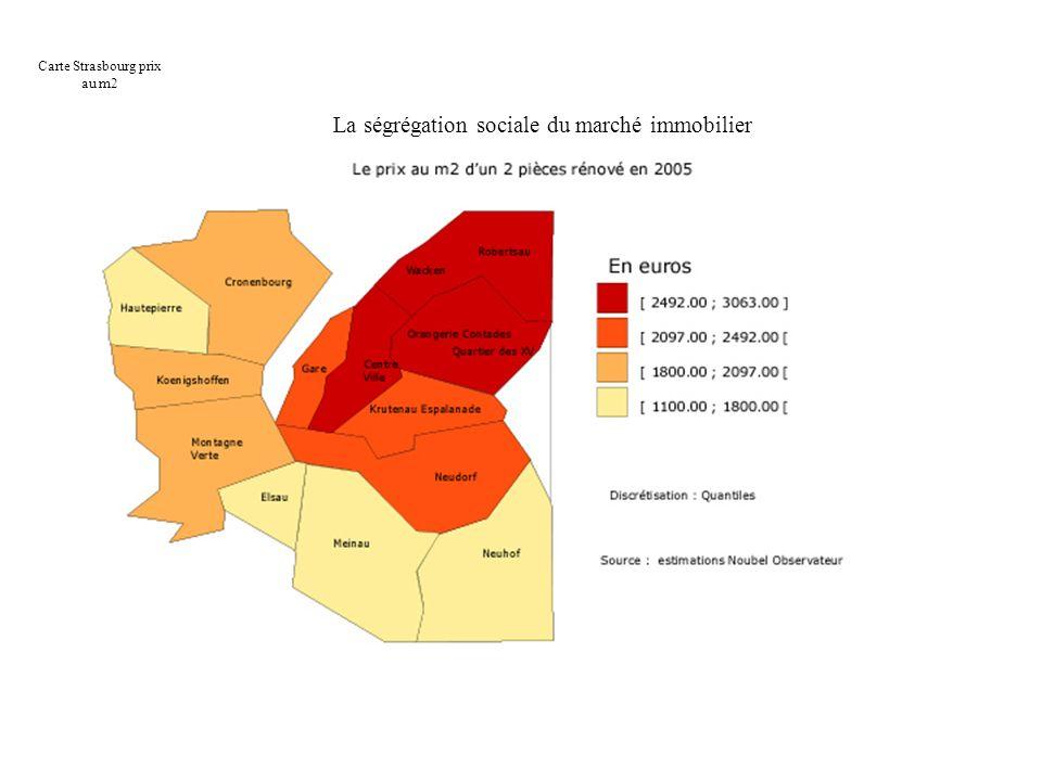 La ségrégation sociale du marché immobilier Carte Strasbourg prix au m2