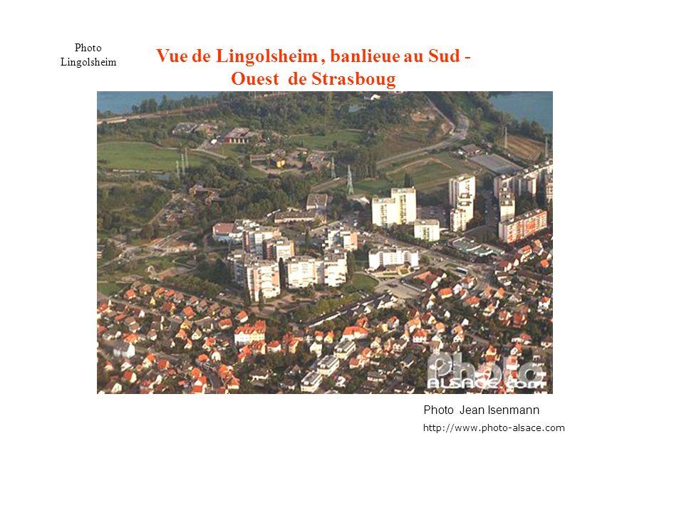 Vue de Lingolsheim, banlieue au Sud - Ouest de Strasboug Photo Jean Isenmann http://www.photo-alsace.com Photo Lingolsheim