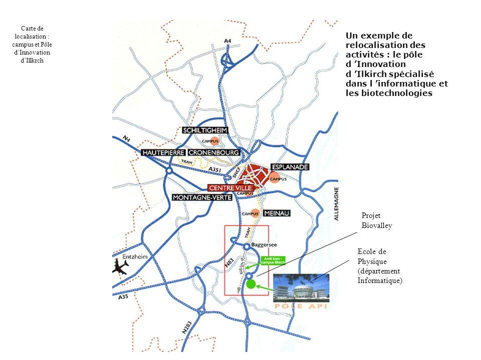 Un exemple de relocalisation des activités : le pôle d Innovation d Ilkirch spécialisé dans l informatique et les biotechnologies Ecole de Physique (d