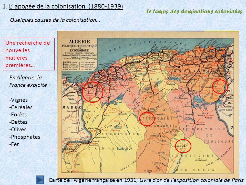 Le temps des dominations coloniales 1.