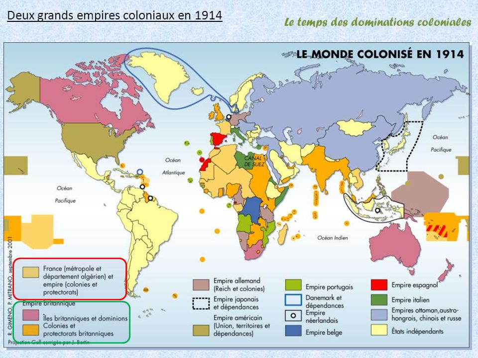 Le temps des dominations coloniales Deux grands empires coloniaux en 1914