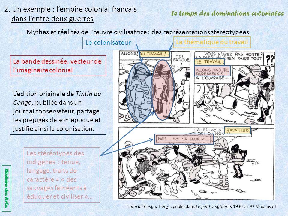 Le temps des dominations coloniales 2.