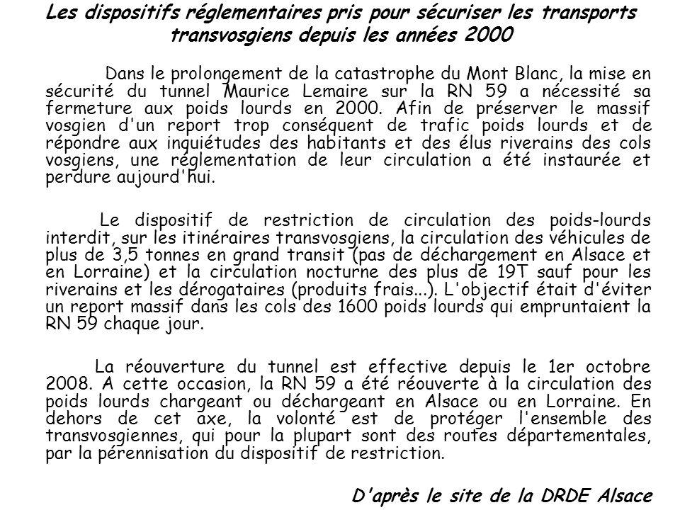 Les dispositifs réglementaires pris pour sécuriser les transports transvosgiens depuis les années 2000 Dans le prolongement de la catastrophe du Mont