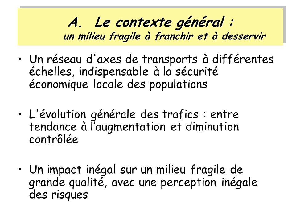 A.Le contexte général : un milieu fragile à franchir et à desservir Un réseau d'axes de transports à différentes échelles, indispensable à la sécurité