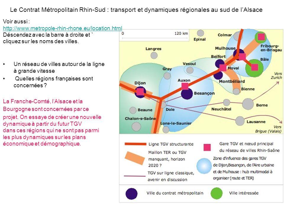 Le Contrat Métropolitain Rhin-Sud : transport et dynamiques régionales au sud de lAlsace Un réseau de villes autour de la ligne à grande vitesse Quell