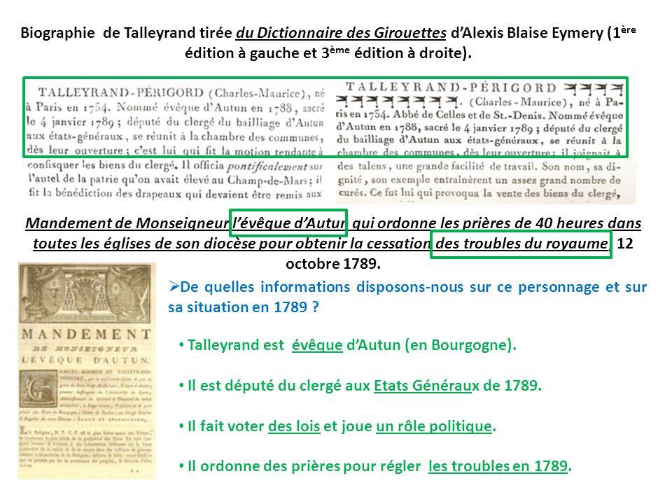 Biographie de Talleyrand tirée du Dictionnaire des Girouettes dAlexis Blaise Eymery (1 ère édition à gauche et 3 ème édition à droite). Mandement de M
