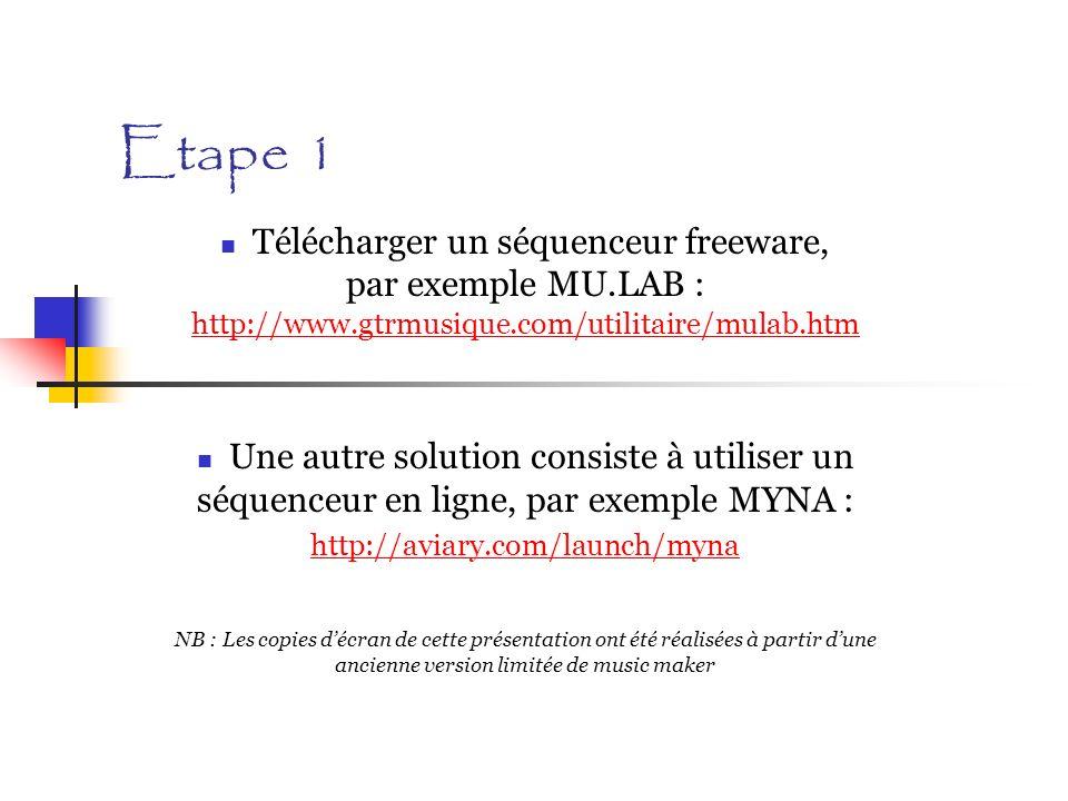 Etape 1 Télécharger un séquenceur freeware, par exemple MU.LAB : http://www.gtrmusique.com/utilitaire/mulab.htm http://www.gtrmusique.com/utilitaire/m