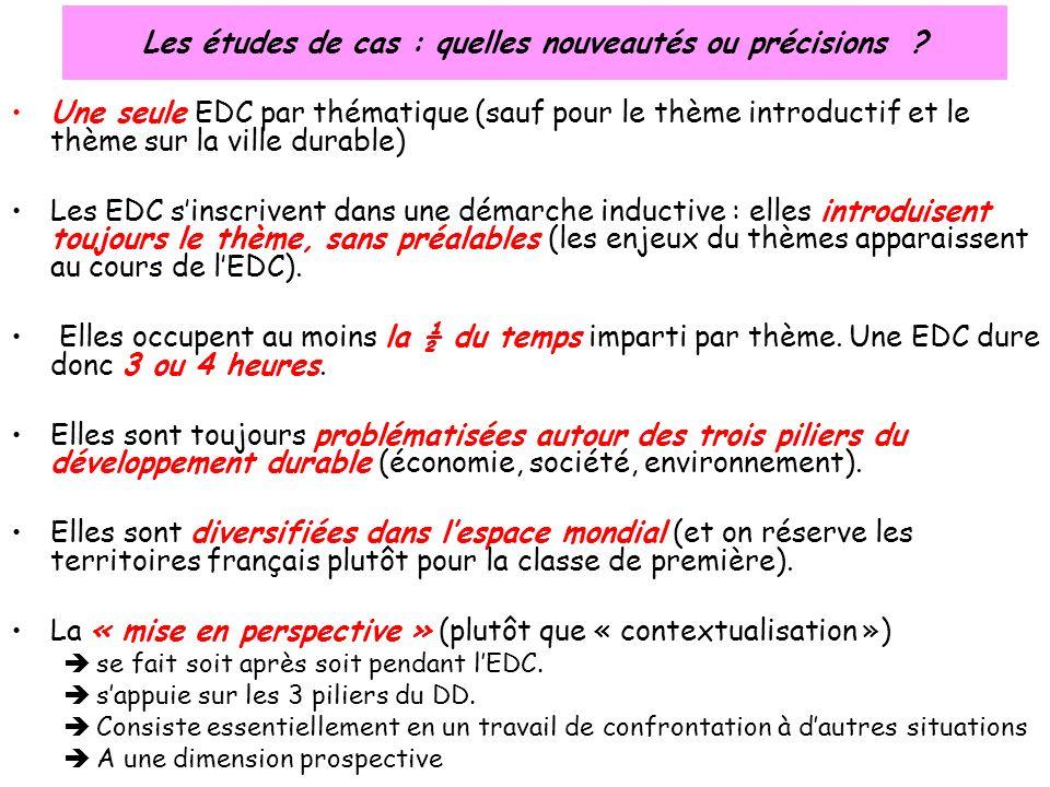 Une seule EDC par thématique (sauf pour le thème introductif et le thème sur la ville durable) Les EDC sinscrivent dans une démarche inductive : elles