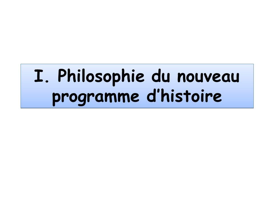 I. Philosophie du nouveau programme dhistoire