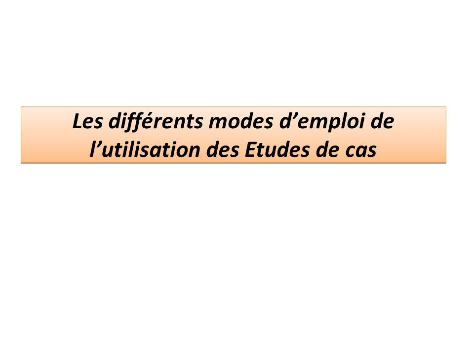 Les différents modes demploi de lutilisation des Etudes de cas