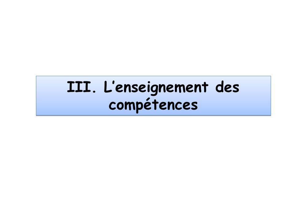 III. Lenseignement des compétences