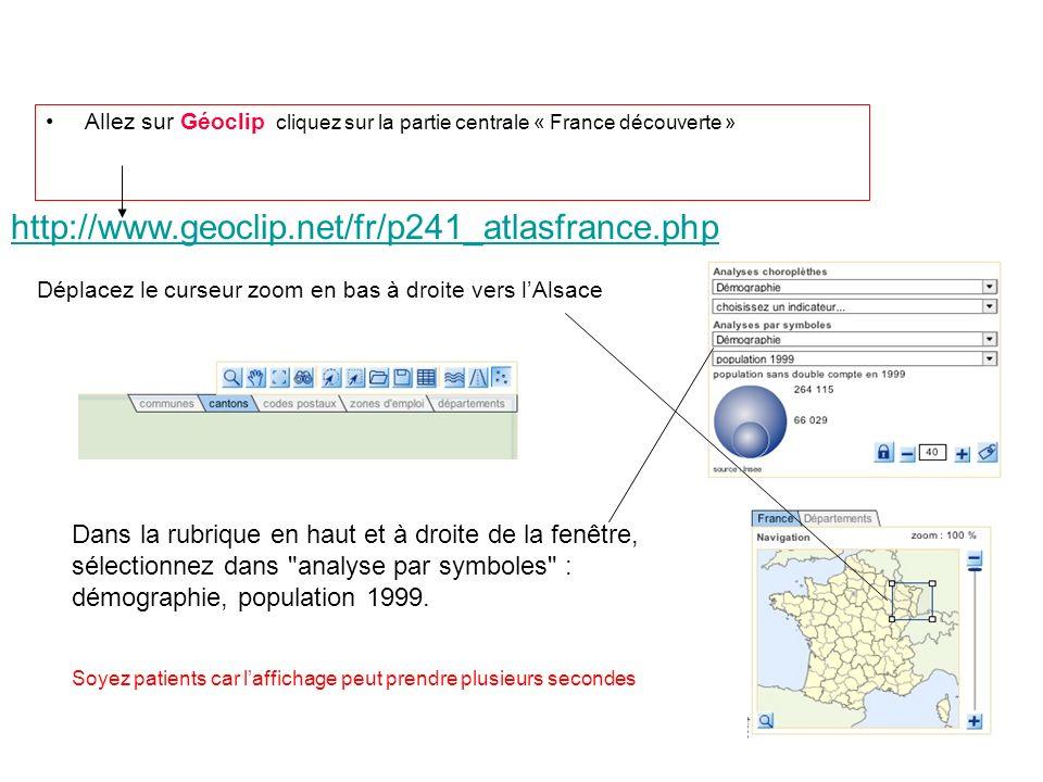 Allez sur Géoclip cliquez sur la partie centrale « France découverte » http://www.geoclip.net/fr/p241_atlasfrance.php Dans la rubrique en haut et à dr
