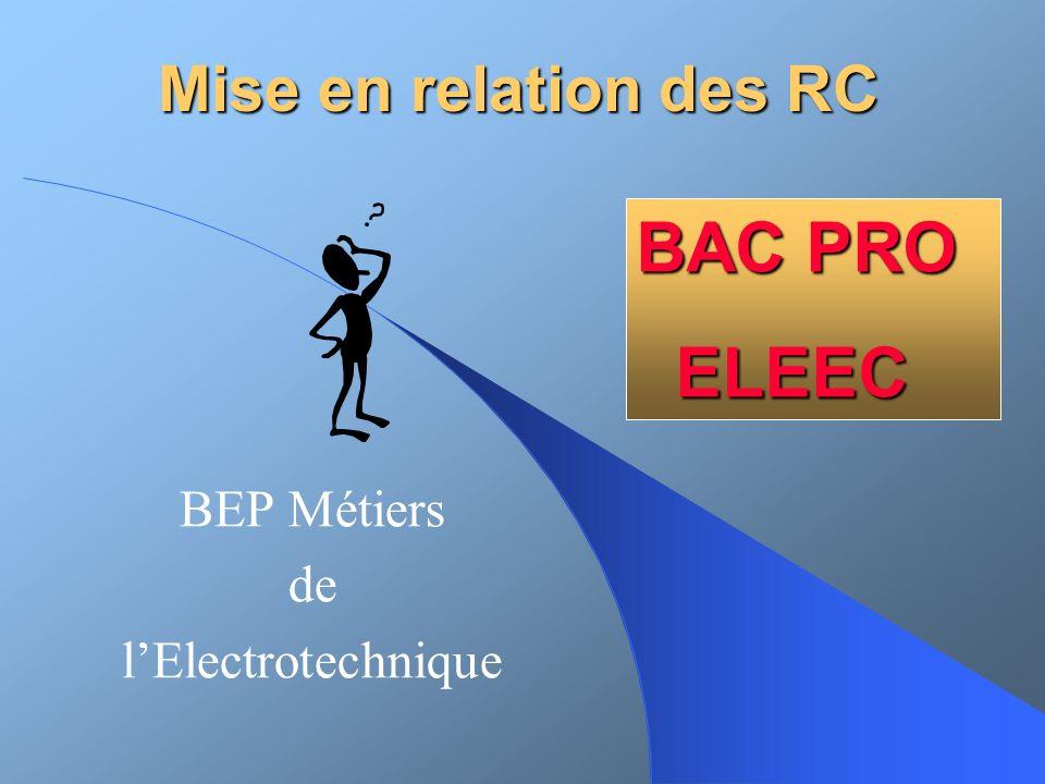 Mise en relation des RC BEP Métiers de lElectrotechnique BAC PRO ELEEC