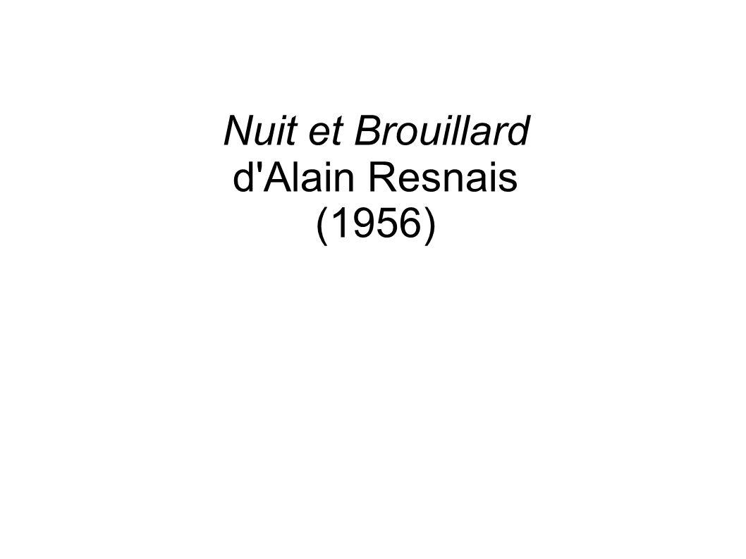 Nuit et Brouillard d'Alain Resnais (1956)