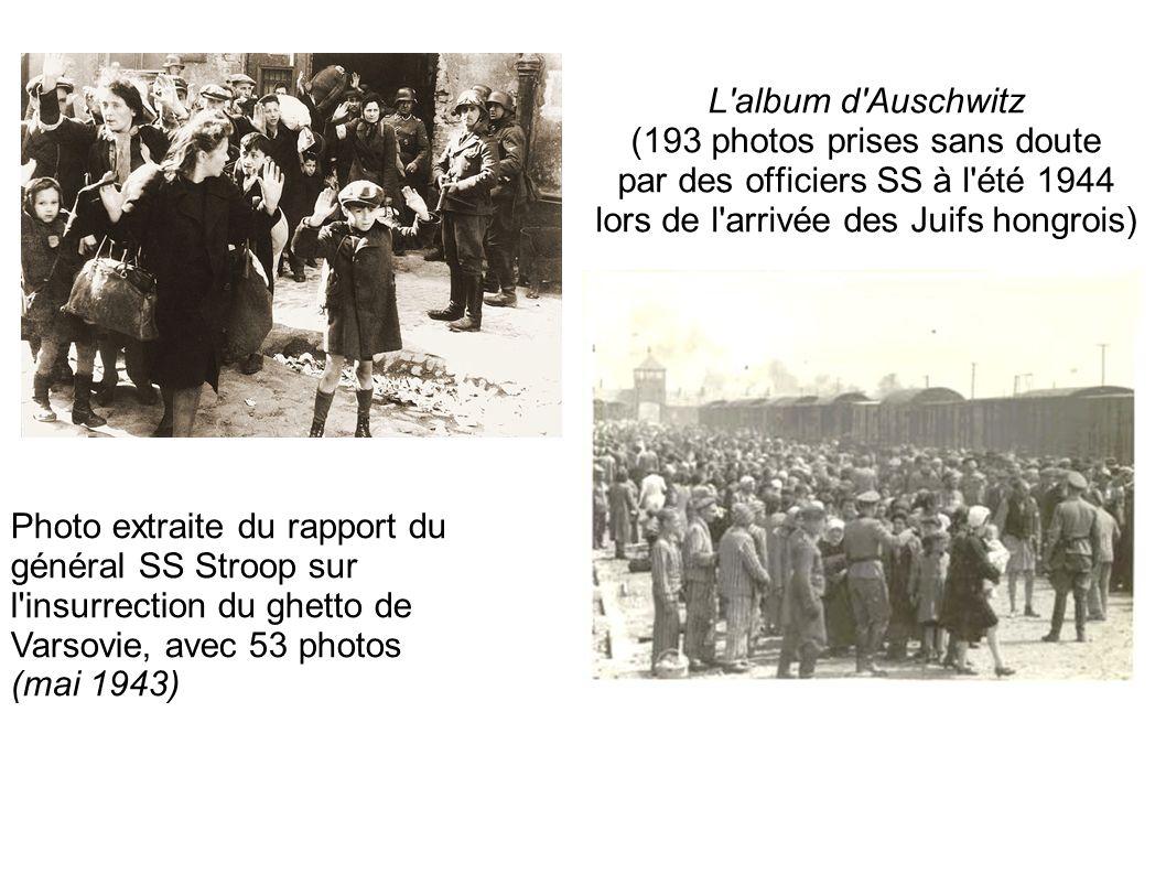 L'album d'Auschwitz (193 photos prises sans doute par des officiers SS à l'été 1944 lors de l'arrivée des Juifs hongrois) Photo extraite du rapport du