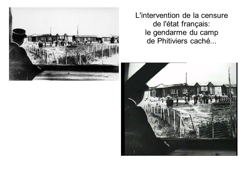 L'intervention de la censure de l'état français: le gendarme du camp de Phitiviers caché...