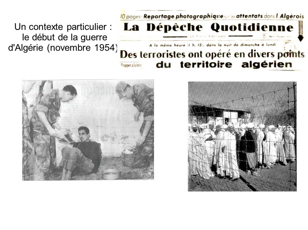 Un contexte particulier : le début de la guerre d'Algérie (novembre 1954)