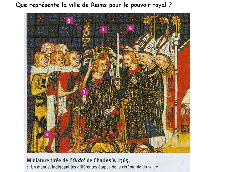 Que représente la ville de Reims pour le pouvoir royal ?