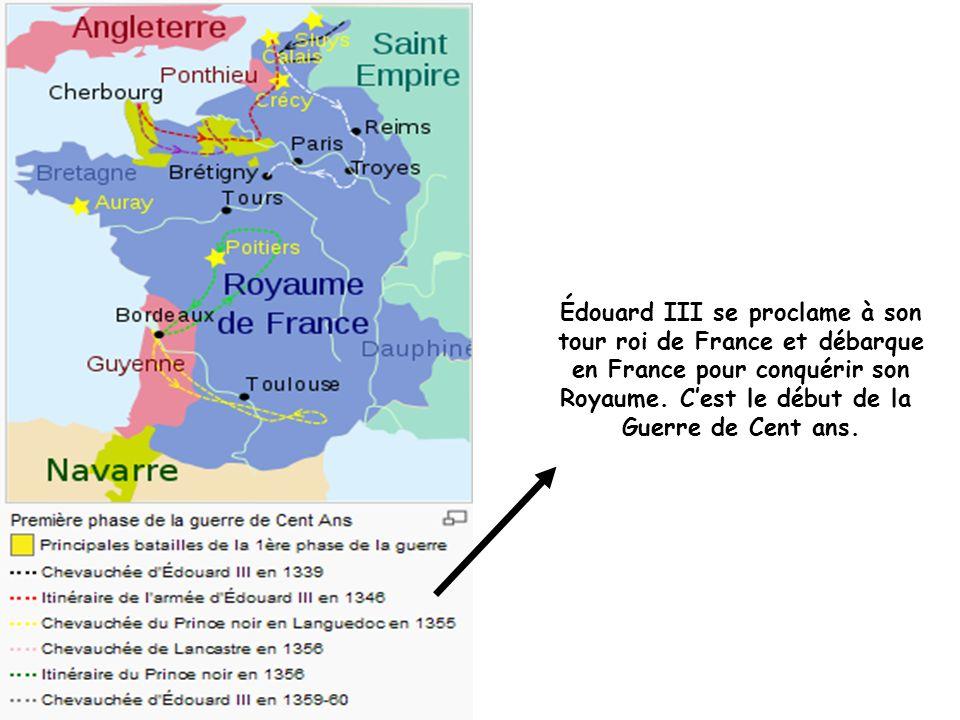 Édouard III se proclame à son tour roi de France et débarque en France pour conquérir son Royaume.