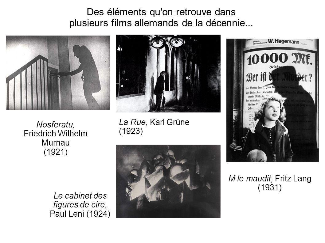 Des éléments qu'on retrouve dans plusieurs films allemands de la décennie... Nosferatu, Friedrich Wilhelm Murnau (1921) Le cabinet des figures de cire