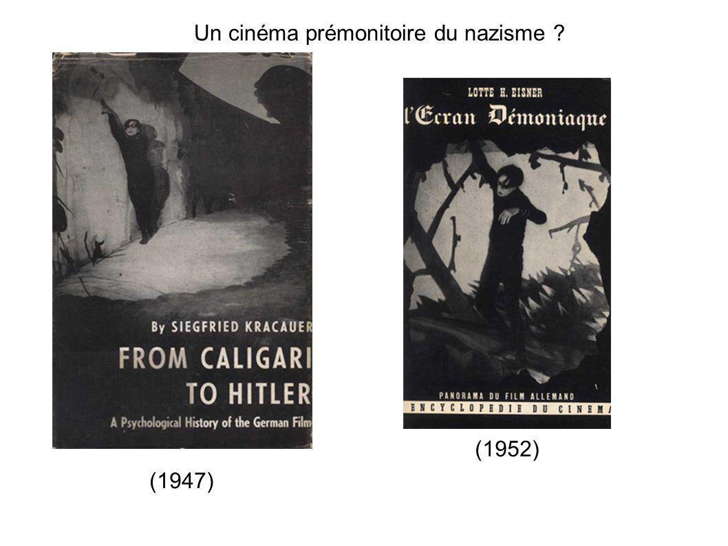 Un cinéma prémonitoire du nazisme ? (1947) (1952)