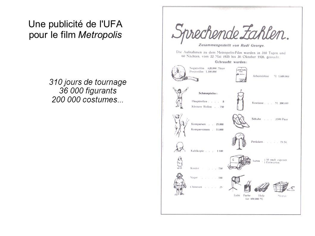 Une publicité de l'UFA pour le film Metropolis 310 jours de tournage 36 000 figurants 200 000 costumes...