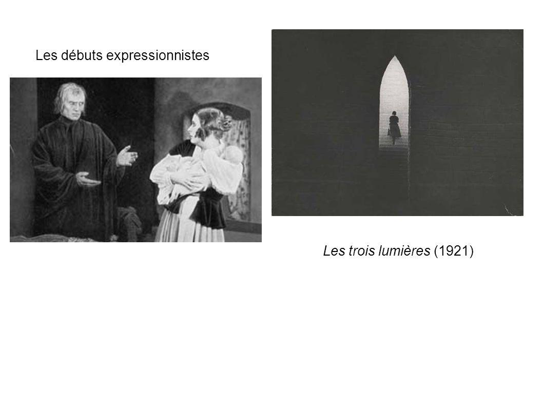 Les débuts expressionnistes Les trois lumières (1921)