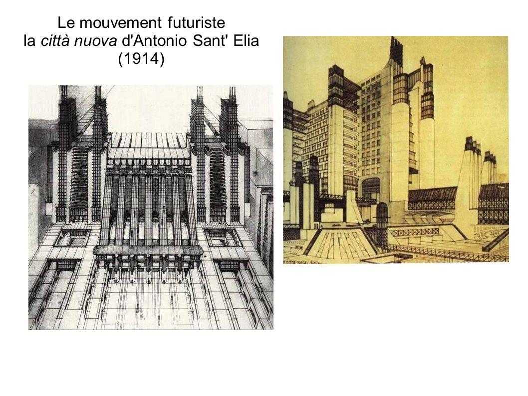 Le mouvement futuriste la città nuova d'Antonio Sant' Elia (1914)