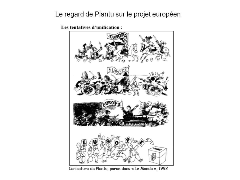Le regard de Plantu sur le projet européen