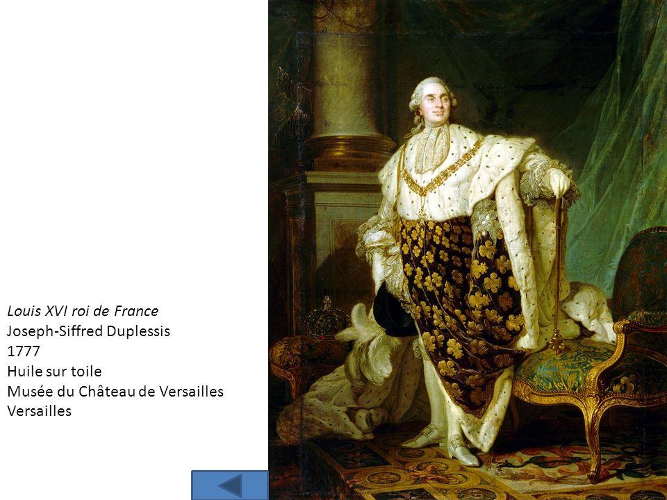 Louis XVI roi de France Joseph-Siffred Duplessis 1777 Huile sur toile Musée du Château de Versailles Versailles