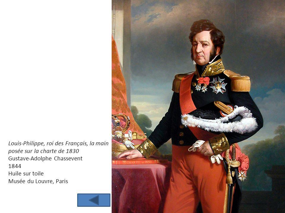 Louis-Philippe, roi des Français, la main posée sur la charte de 1830 Gustave-Adolphe Chassevent 1844 Huile sur toile Musée du Louvre, Paris