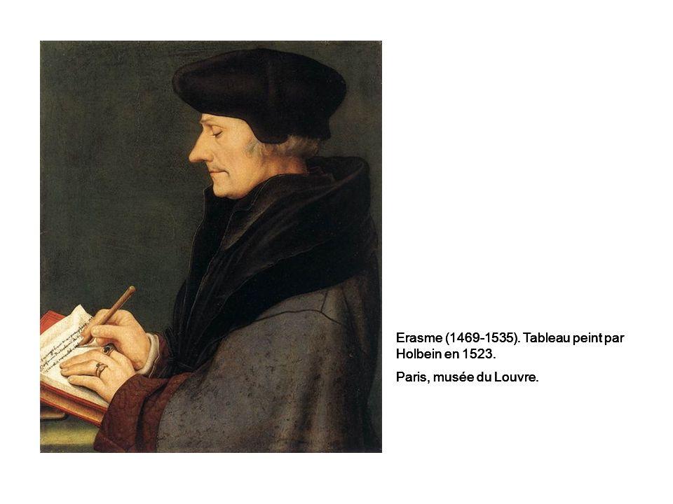 Erasme (1469-1535).Tableau peint par Holbein en 1523.