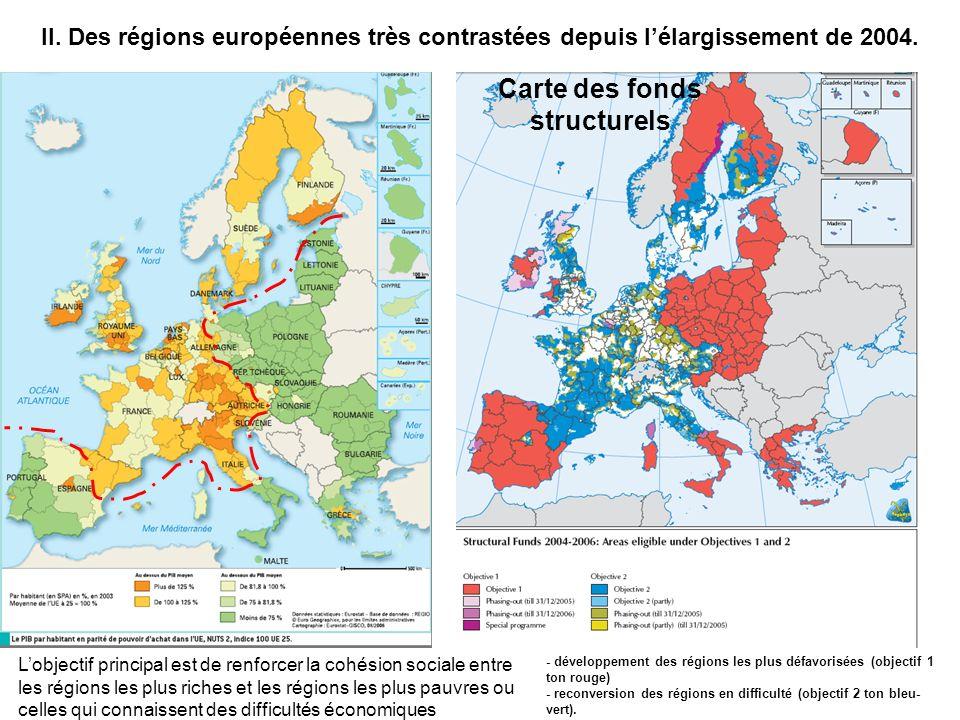 II.Des régions européennes très contrastées depuis lélargissement de 2004.