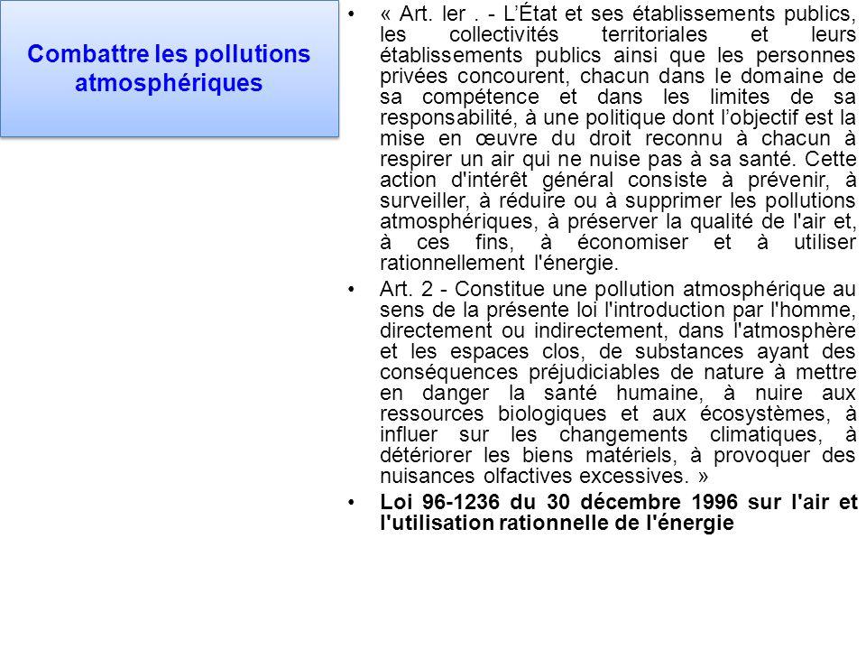Combattre les pollutions atmosphériques « Art. ler.